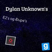 Dylan unknown´s Dupe´s og E2´s